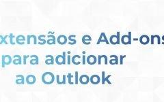 Extensões úteis para o Hotmail / Outlook